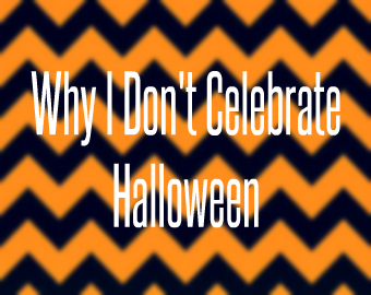 why i dont celebrate halloween